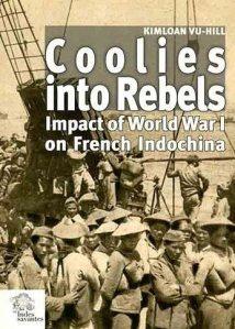 Coolies into Rebels. Boken om Indokina og første verdenskrig.